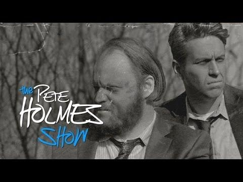 Funny Spoof Of True Detective By Pete Holmes