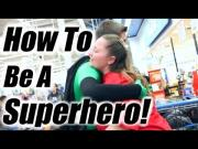 Random Acts Of Kindness By Superheroes