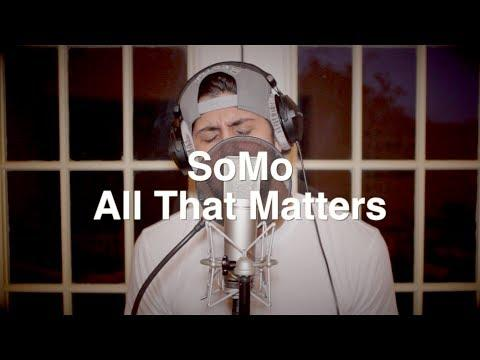 Justin Bieber's All That Matters Song Cover By SoMo